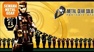 [LIVE] Semana Metal Gear - MGS Portable Ops #1