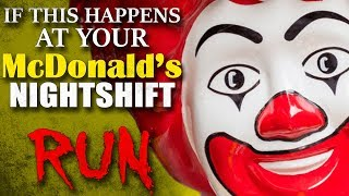 """If This Happens At Your McDonald's Nightshift, RUN."" Creepypasta"