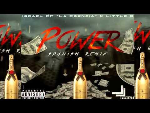 Little B Ft. Israel EP - Power - (Spanish Remix)