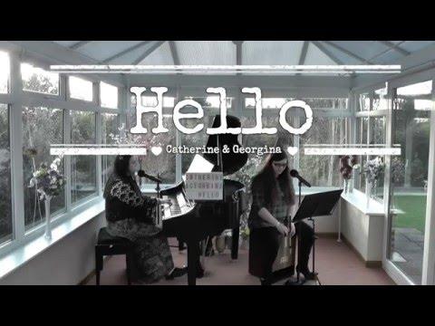 Hello (Adele) Cover | Catherine & Georgina Wilson