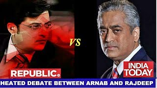 Arnab Goswami Vs Rajdeep Sardesai Heated Debate | REPUBLIC TV live | INDIA TODAy