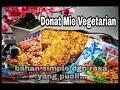 [HD] Donat Mie ( VEGETARIAN VERSION) HD... bahan simple tapi maknyusss