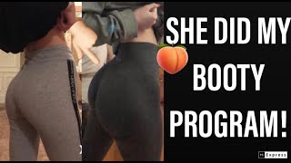 SHE DID MY BOOTY PROGRAM / HER 3 MONTH RESULTS!