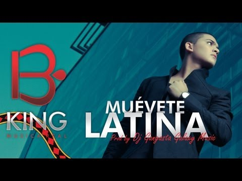 muevete latina b king remix letraset - photo#5