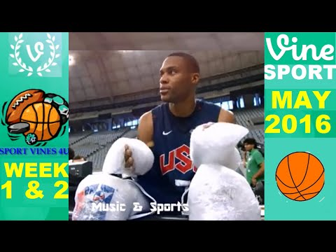 Best Sports Vines 2016 - MAY - Week 2 & 1