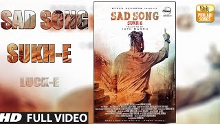 Sad Song Full Song  Sukh E Muzical Doctorz  Latest Punjabi Song 2016  Speed Records HD