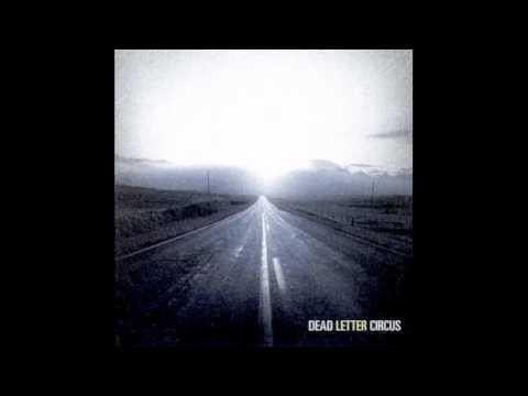 Dead Letter Circus - Alien