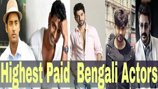 Highest Paid  Bengali Actors 2017 Latest _ Jeet-Shakib-Dev-Ankush -Jishu- Sohom- Mithun-Hiran