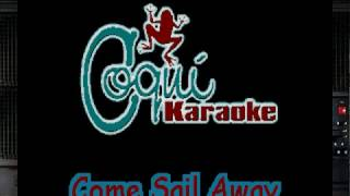Come Sail Away Piano Only For Karaoke