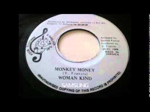 Woman Kind - Monkey Money