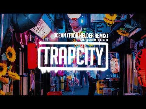Martin Garrix feat. Khalid - Ocean (Todd Helder Remix)