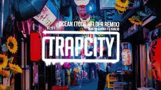 Martin Garrix Feat Khalid Ocean Todd Helder Remix
