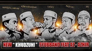 Download Lagu (BIKIN MERINDING) Khudzuni - Syubbanul Muslimin Feat Az - Zahir , Gus Azmi , Ahkam , Yan lucky Gratis STAFABAND