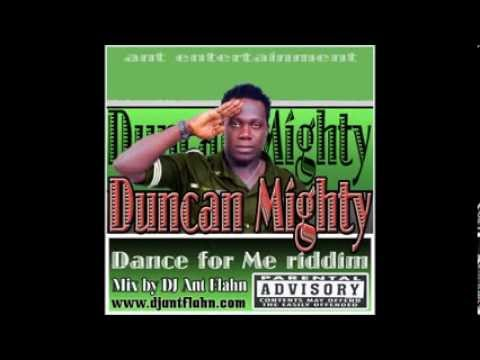 Duncan Mighty- Dance for me Riddim (remix & mix by DJ Ant Flahn...