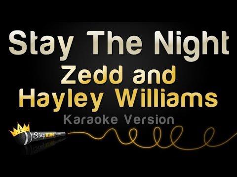 Zedd and Hayley Williams - Stay the Night (Karaoke Version)