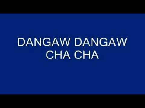DANGAW DANGAW CHA CHA - By NATI