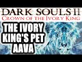 Lagu Dark Souls 2: Crown of the Ivory King NG++++: AAVA THE KING&39;S PET