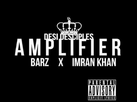 Desi Desciples Ft. Imran Khan - Amplifier Remix