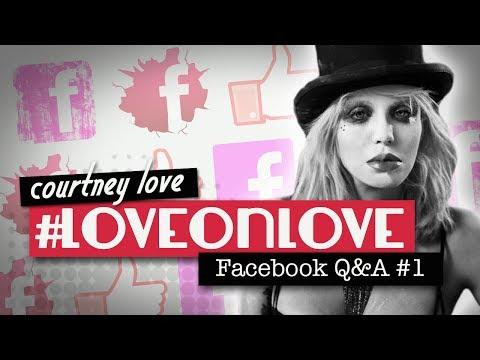 Love on Love: Courtney Love Facebook Q&A Valentine's Day
