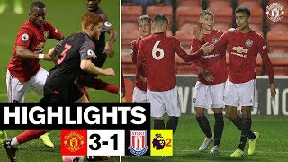 U23 Highlights | Manchester United 3-1 Stoke City | The Academy