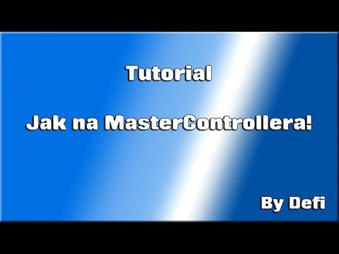 Tutorial: Jak na MasterControllera - YouTube