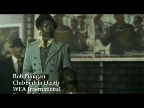 Rob Dougan - Clubbed To Death (HD)