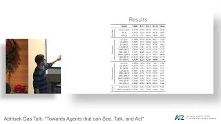 """Abhisek Das Talk: """"Towards Agents that can See, Talk, and Act"""""""