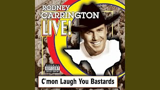 "Rodney Carrington - Good Woman - ""lucky"""