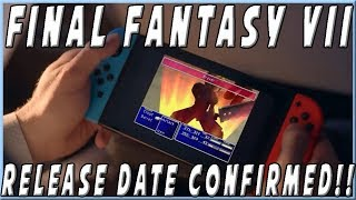 Final Fantasy VII Nintendo Switch Release Date Revealed!!!