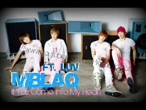 [D/L & LYRICS] MBLAQ Ft C-luv - If You Let Me inTo Your Heart