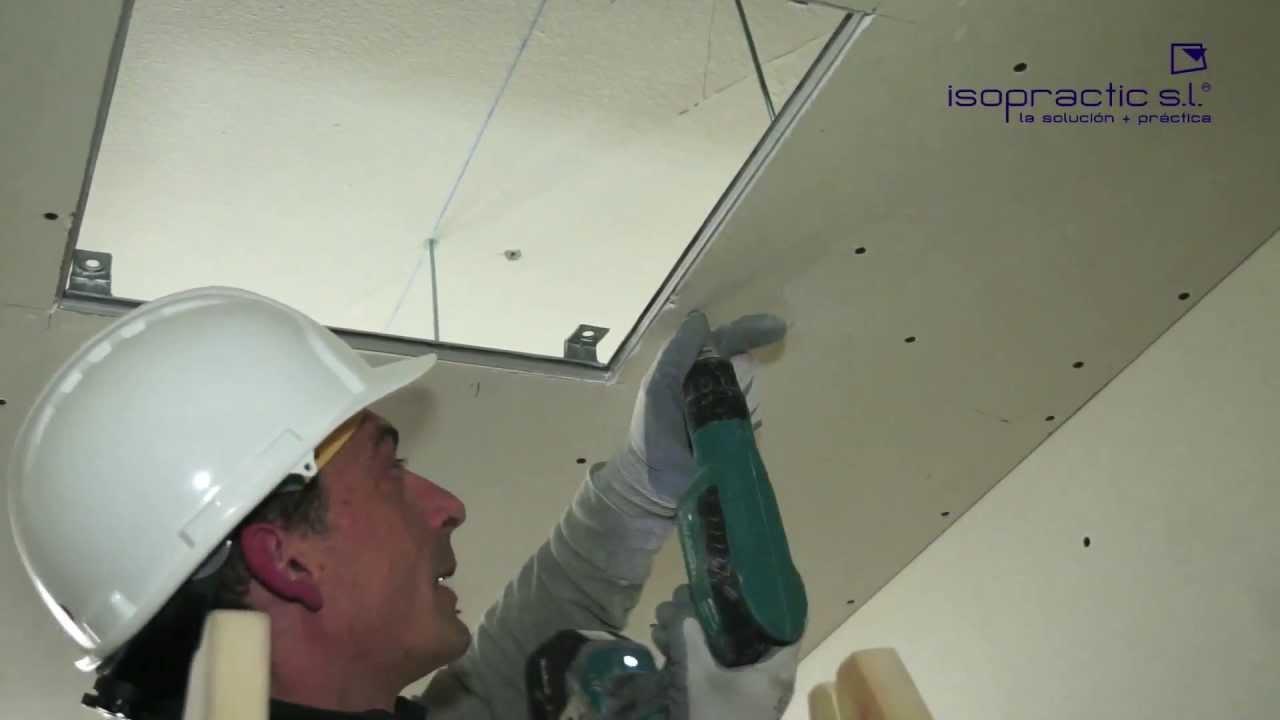 Instalaci n trampilla en falso techo pladur youtube for Como poner pladur en el techo