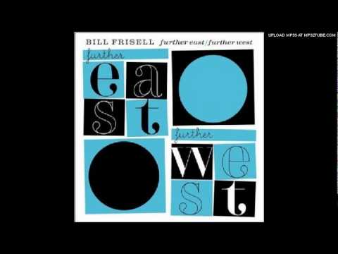 Bill Frisell - Somewhere Over the Rainbow