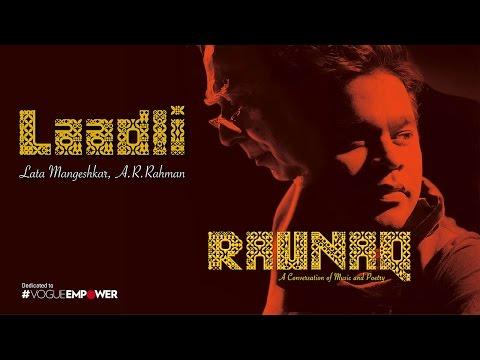 A. R. Rahman, Kapil Sibal, Lata Mangeshkar – Laadli | Raunaq video