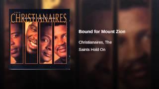 Bound for Mount Zion