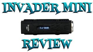 Heatvape Invader Mini 50 Watt Temp Control Review