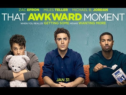 That Awkward Moment (2014) Movie Review by JWU streaming vf