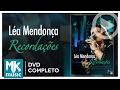 Recordações Léa Mendonça DVD COMPLETO mp3