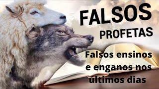 Cumprimento das profecias bíblicas: falta de entendimento e aparecimento de falsos profetas
