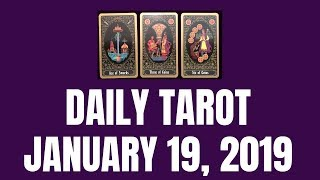 Daily Tarot January 19, 2019 | Magnetic Tarot