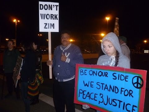 Israeli Zim Shanghai At Standstill In Oakland By ILWU Action & Picket LIne