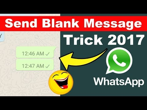 How to Send a Blank Message on WhatsApp in hindi? Latest trick 2017