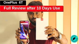 OnePlus 6T Review  - Pros & Cons after 10 days of use