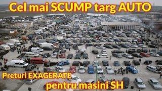 Cel mai scump targ AUTO din Romania preturi foarte EXAGERATE