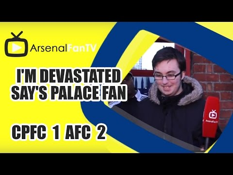 I'm Devastated say's Palace Fan - Crystal Palace 1 Arsenal 2