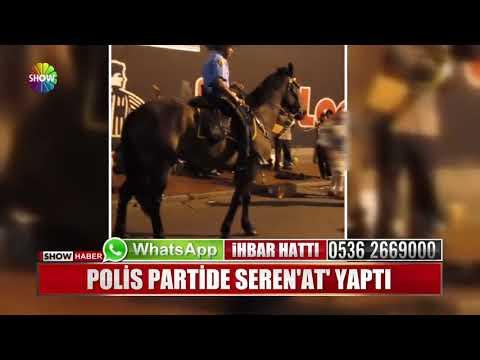 Polis partide Seren'At' yaptı