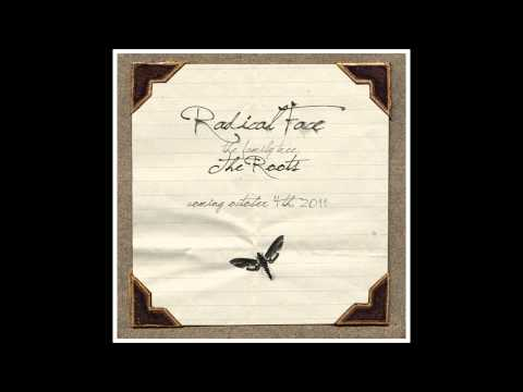 Radical Face - All Is Well (Goodbye Goodbye)
