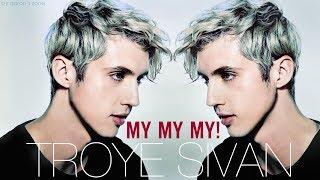 Download Lagu [Vietsub] My My My - Troye Sivan Gratis STAFABAND