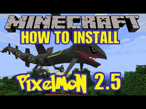 Minecraft Pixelmon 2.5.2/1.6.4 - HOW TO INSTALL STEP BY STEP (Pixelmon 2.5.2 Mod)
