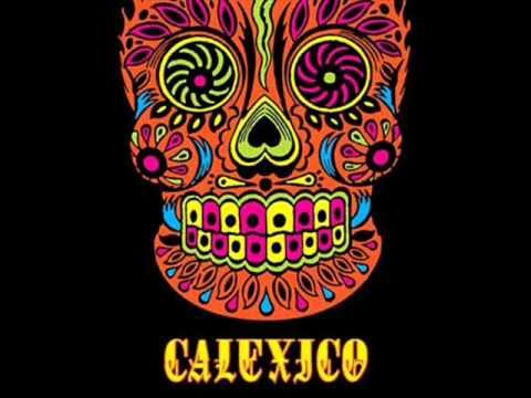 Calexico - All The Pretty Horses + Lyrics