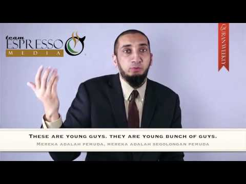 Day 1:- How Allah Helps The Youth-Nouman Ali Khan- Quran Weekly (With English and Malay subtitles)
